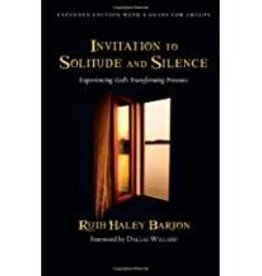 Barton,Ruth Haley Invitation to Solitude and Silence:  Experiencing God's Transforming Presence 5454