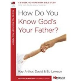Arthur, Kay How Do You Know God's Your Father? 7622