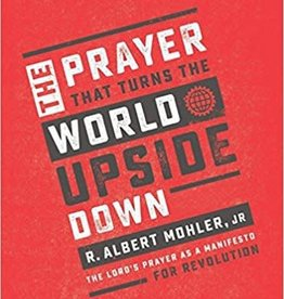 Prayer That Turns the World Upside Down, The