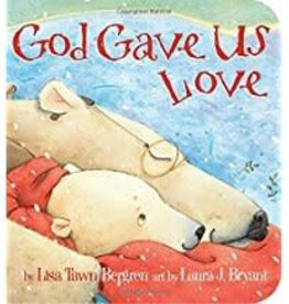 Bergren, Lisa Tawn God Gave Us Love