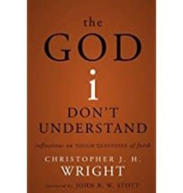 Wright, Christopher J H God I don't Understand, The 0701