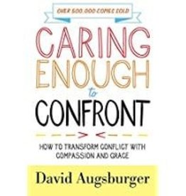 Augsburger David Caring Enough to Confront 9189
