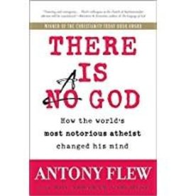 Flew,Antony There is a God:  How the World's Most Notorious Atheist Changed His Mind