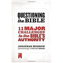 Morrow, Jonathan Questioning the Bible 1785