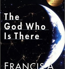 Schaeffer, Francis A God Who is There, The