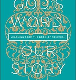Carson, D A God's Word, Our Story, Story of Nehemiah 9694