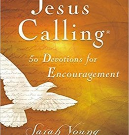 Young, Sarah Jesus Calling:  50 Devotionals for Encouragement 0920