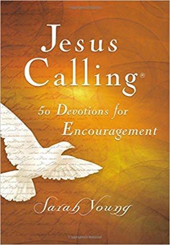Young, Sarah Jesus Calling:  50 Devotionals for Encouragement 0920