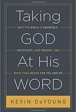 DeYoung, Kevin Taking God at His Word 1031