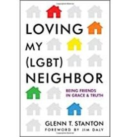 Stanton, Glenn Loving My (LGBT) Neighbor
