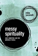 Yaconelli, Michael Messy Spirituality 5558