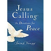 Young, Sarah Jesus Calling:  50 Devotionals fr Peace 0913