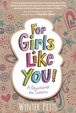Pitts, Wynter For Girls Like You:  A Devotional for Tweens 1752