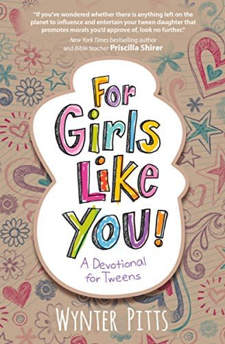 Pitts, Wynter For Girls Like You:  A Devotional for Tweens