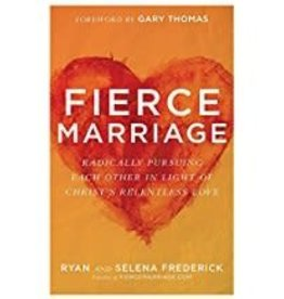 Frederick, Ryan Fierce Marriage:  The Freedom to Let Go 5308