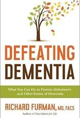 Furman, Richard Defeating Dementia 8045