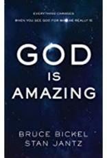 Bickel, Bruce God Is Amazing 1824
