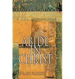 Murray, Andrew Abide in Christ 8601