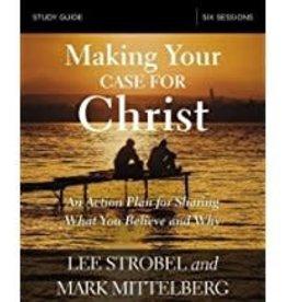 Strobel, Lee Making Your Case for Christ - Study Guide 5132