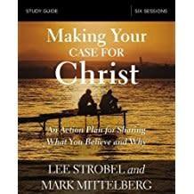 Strobel, Lee Making Your Case for Christ - Study Guide