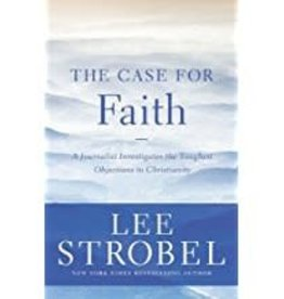 Strobel, Lee Case For Faith, The