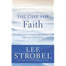 Strobel, Lee Case For Faith, The 9298