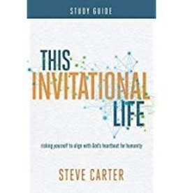Carter, Steve This Invitational Life Workbook