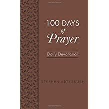 Arterburn, Stephen 100 Days of Prayer