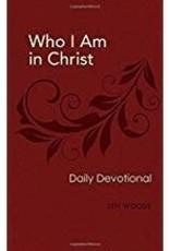 Woods, Len Who I Am in Christ