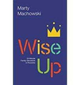 Machowski, Marty Wise Up