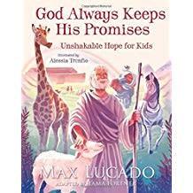 Lucado, Max God Alwas Keeps His Promises