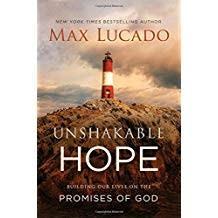 Lucado, Max Unshakable Hope: 6144
