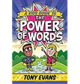 Evans, Tony Kid's Guide to the Power of Words, A 2987