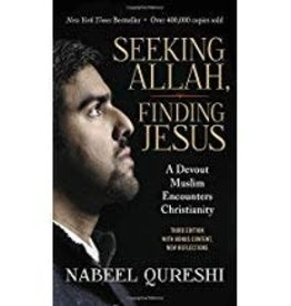 Qureshi, Nabeel Seeking Allah, Finding Jesus, UPDATED 2643