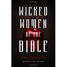 Spangler, Ann Wicked Women of the Bible 1680