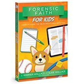 Wallace, J Warner Forensic Faith for Kids 4586