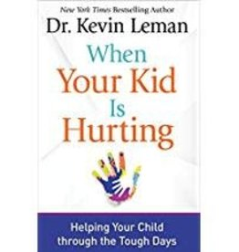 Leman, Kevin When Your Kid is Hurting 3064