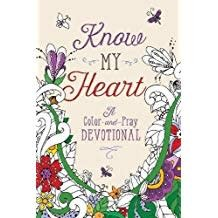 Susan Jones Know My  Heart:  A Color-And-Pray Devotional