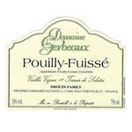 Domaine des Gerbeaux Pouilly-Fuisse 2016<br /> Bugundy, France