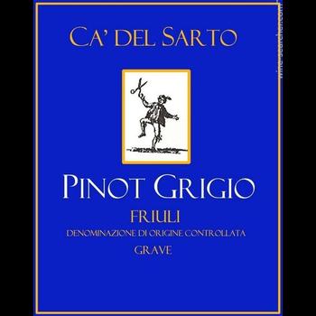 Ca'Del Sarto Pinot Grigio 2018<br /> Friuli, Italy