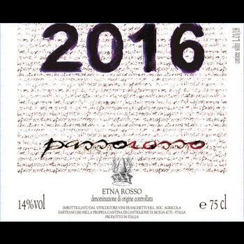 "Passopisciaro Passopisciaro ""Passorosso"" Etna Rosso 2016<br />Sicily, Italy <br /> 93pts-D, 91pts-WA, 91pts-WE, 90pts-WS"