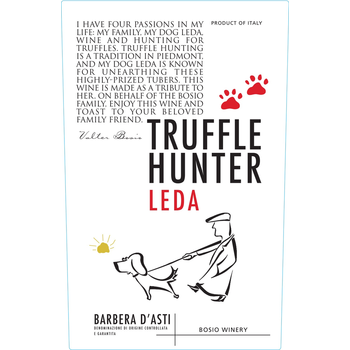 Luca Bosio Vineyards Truffle Hunter Leda Barbera D' Asti<br /> 2017<br /> Piedmont, Italy