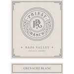 Priest Ranch Grenache Blanc 2017<br /> Napa Valley, California