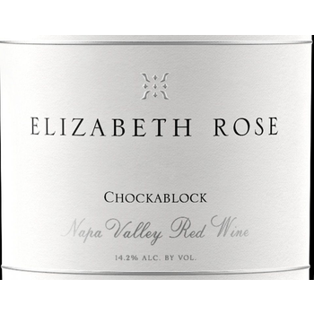 Elizabeth Rose Chockablock Red Blend 2017<br /> Napa Valley, California