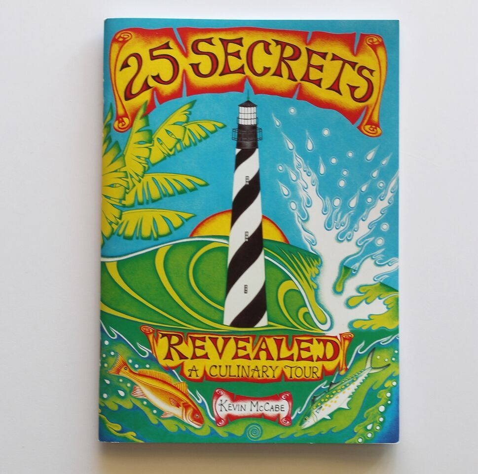 MISC 25 SECRETS REVEALED: A CULINARY TOUR COOK BOOK