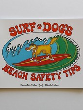 MISC SURF DOGS BEACH SAFETY TIPS: BY KEVIN MCCABE