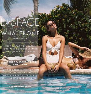 Whalebone X L*Space Trunk Show!