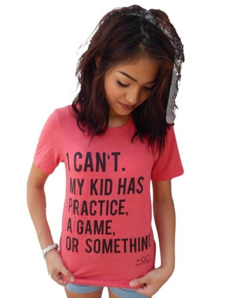 My Kid Has Practice Mom Shirt