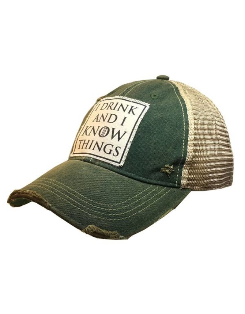 Vintage Life I Drink And I Know Things Distressed Trucker Cap Cap