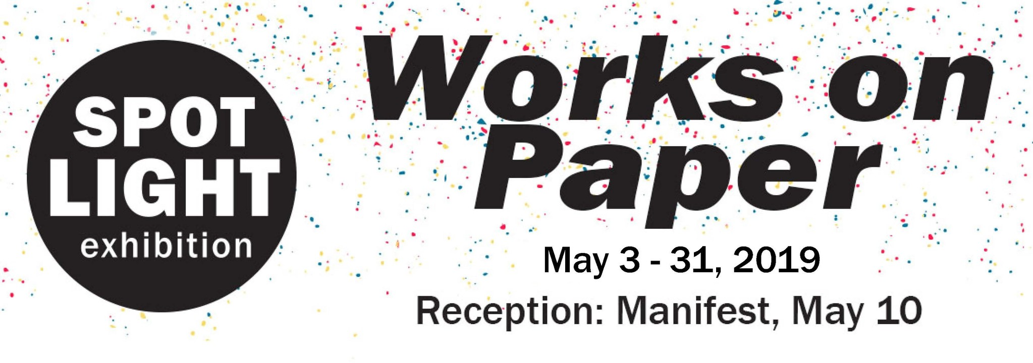 Spotlight Exhibition: Works on Paper 2019